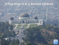 10 Free things to do in Southern California #travel #California