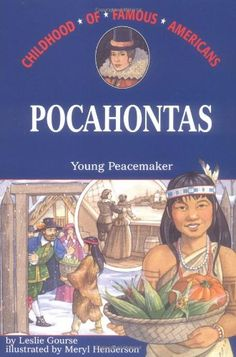 Pocahontas: Young Peacemaker (Childhood of Famous Americans) by Leslie Gourse http://www.amazon.com/dp/0689808089/ref=cm_sw_r_pi_dp_hmkavb0F8C7CD