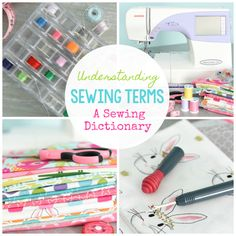 If you're new to sewing, understanding all of those sewing terms can be tricky! This beginner's sewing dictionary will help define those words for you.