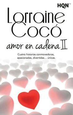 Amor en cadena 2 de Lorraine Coco