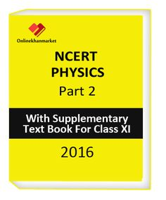 Get NCERT PHYSICS PART 2 with supplementary text book