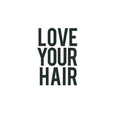 Invest in your hair. You wear it everyday.
