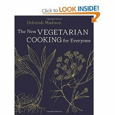 "Read ""The New Vegetarian Cooking for Everyone [A Cookbook]"" by Deborah Madison available from Rakuten Kobo. A fully revised and expanded edition of the most comprehensive vegetarian cookbook ever published, from America's leadin. Vegetarian Cookbook, Vegetarian Recipes, Going Vegetarian, Healthy Recipes, Vegan Meals, Vegetable Recipes, Snack Recipes, Julia Child Cookbook, James Beard Foundation"