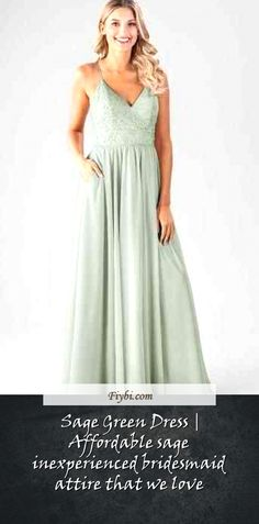 """""""Sage Green Dress, this is the subject of this week... Hi our dear follower. We have compiled these four Sage Green Dress pins from 370+ unique images for you. While doing this, Our Editors paid attention to the fact that there are designs that can be popular in this year and many more. Please click on the 'Read More' button to get the rest of the content associated to the Sage Green Dress... Green Bridesmaid Dresses, Prom Dresses, Formal Dresses, Wedding Dresses, Sage Green Dress, Affordable Dresses, Unique Image, Our Love, Rest"""