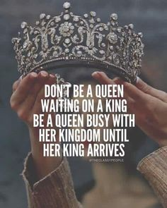 What do you do wile you're waiting for your Knight In Shining Armor to arrive? Rule your queendom, that's what!