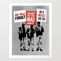 Semi-Protesting Art Print by rob dobi - $20.80