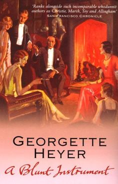 "Read ""A Blunt Instrument"" by Georgette Heyer available from Rakuten Kobo. When Ernest Fletcher is found bludgeoned to death in his study, everyone is shocked and mystified: Ernest was well-liked. Good Books, Books To Read, My Books, Free Books, Detective, Georgette Heyer, Agatha, Mystery Novels, Crime Fiction"