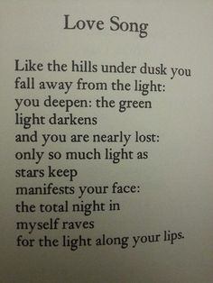 """""""the total night in myself raves for the light along your lips"""" -A.R. Ammons"""