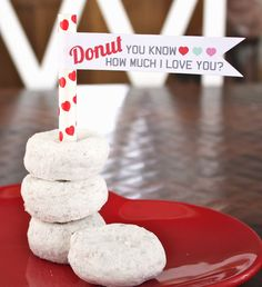 """""""Donut You Know How Much I Love You"""" free printable."""
