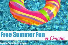 A list of free summer activities in Omaha