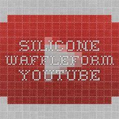 Silicone Waffleform - YouTube