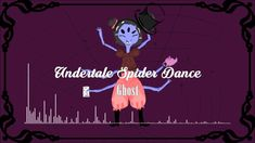 2500 SUBS | Undertale - Spider Dance [Glitch/Electro Swing]