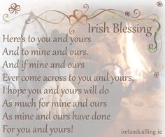 Visit Ireland Calling for more wisdom and blessings and all things Irish