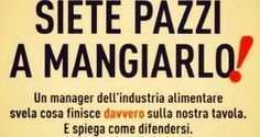 siete pazzi a mangiarlo manager Medicine, Food And Drink, Management, Healthy, Kintsugi, Biscotti, Fitness, Tutorials, Wellness