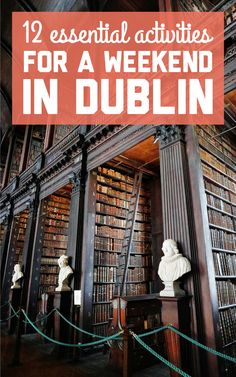 12 essential activities for a weekend in Dublin - A Globe Well Travelled Dublin Travel, Ireland Travel, Spain Travel, Dublin Ireland, Travel Tips For Europe, Travel Plan, Travel Trip, Ireland Vacation, Travel Guides