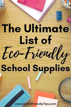 If you're getting ready to send your kids back to school, check out this ultimate list of eco-friendly school supplies. It's full of non-toxic and zero waste school supplies for children of every age. Natural Parenting, Gentle Parenting, Green School, Green Living Tips, Dry Erase Markers, Going Back To School, Recycle Plastic Bottles, Green Life, Encouragement Quotes