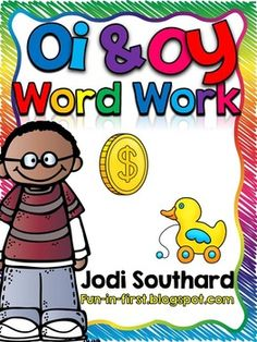 This word work packet is perfect for practicing with the vowel variants oi & oy words.   In this packet you will find:Read the Room ActivitiesColor and WriteRoll, Find, and HighlightSpin and ColorColor by Word FamilyWord SearchRoll and WriteSpin to WriteCut and GlueWord SortsSearch a SentenceRead, Find, and Use ActivitiesStretch it Out