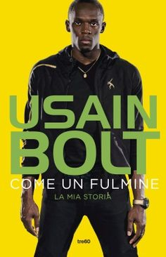 """Books ©: """"Faster than Lightning: My Autobiography"""" - by Usain Bolt (Jamaica). Free Books, Good Books, Books To Read, Best Biographies, Fastest Man, Genius Quotes, Book People, Mike Tyson, Memoirs"""
