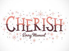 Cherish Every Moment by Adam Grason