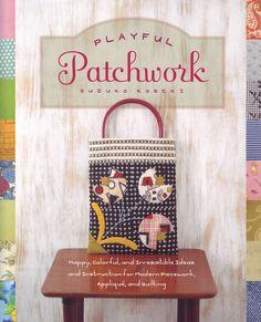 Playful Patchwork by Suzuko Koseki