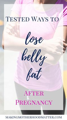 Many moms dream about how to get back to their pre-baby body after delivery. This is an amazing goal that requires more than just a dedicated mind. Here I will show you two tested ways to lose belly fat after pregnancy. Visit www.makingmotherhoodmatter.com or click the link to read more