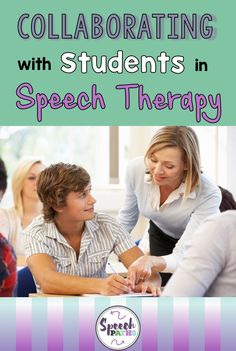Motivate older students by making them your partner! Read how to collaborate with students in Speech Therapy.
