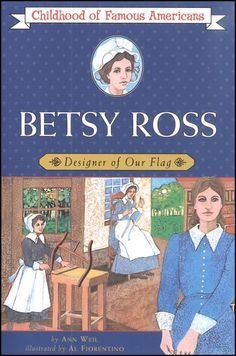 Betsy Ross, Childhood of Famous Americans - Flag Day activities for kids from HowToHomeschoolMyChild.com