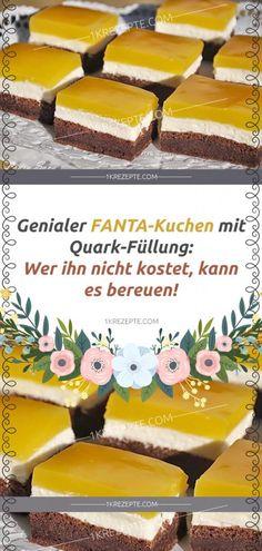 Genialer FANTA-Kuchen mit Quark-Füllung: Wer ihn nicht kostet, kann es bereuen! Nutella Brownies, Most Delicious Recipe, Backwaren, Beautiful Desserts, Bacalao, Pampered Chef, Sweet Cakes, No Bake Cake, Vanilla Cake