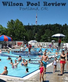 Wilson Pool in Portland Oregon is a fun place to take the family in the summer.