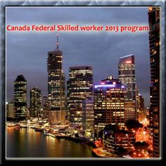 The Immigration authorities at Canada have on 18th December released the Canada Federal Skilled Worker 2013 program that begins 4th May, 2013. The selection program will start accepting invitations on immigration and citizenship for Canada.