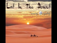 Beautiful arabian chillout - Lost In The Desert (mixed by SpringLady)