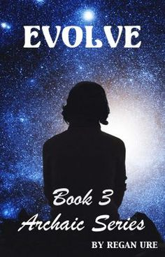 "Read ""Evolve - Book 3 Archaic Series - Chapter 1 - Loss (Part 1)"" #wattpad #paranormal"