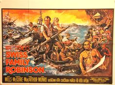 Swiss Family Robinson (1960) Director: Ken Annakin Stars: John Mills Dorothy McGuire James MacArthur Adventure 126 min ~ A Swiss family must survive being shipwrecked on a deserted island.