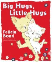 A joyful picture book about love from the #1 New York Times bestselling illustrator of If You Give a Mouse a Cookie!    With bold and beautiful art, mega-selling author and artist Felicia Bond crafts a picture book filled with animals hugging across the globe that celebrates the universality of love. Perfect for Valentine's Day, Mother's Day, Father's Day, bedtime, naptime, or any time that parent and child simply want to snuggle together.