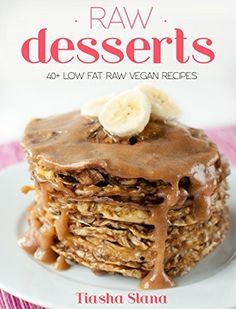 Simple & Light Raw Desserts: 40+ Low-Fat Raw Vegan Recipes by Tiasha Slana http://www.amazon.com/dp/B00WZY5LCG/ref=cm_sw_r_pi_dp_Xto5wb0AZWPZ1