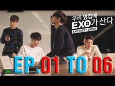 EXO Next Door EP 1 2 3 4 5 6 Eng Sub   EXO Next Door Full 1 To 6