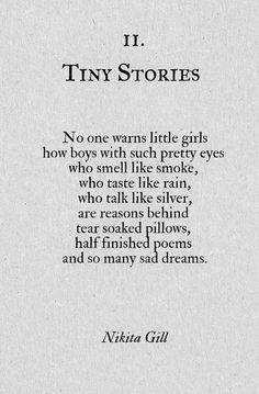 Tiny Stories by Nikita Gill Poem Quotes, Words Quotes, Life Quotes, Sayings, Bad Boy Quotes, Qoutes, Little Girl Quotes, Daily Quotes, Funny Quotes