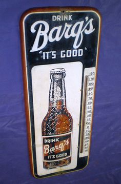 """Barq's Root Beer Vintage Thermometer (1950 Antique Soda Pop Advertising Metal Thermometers, """"It's Good"""""""