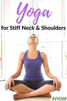 Yoga for Stiff Neck and Shoulders | Yoga for Beginners | Yoga Workouts | Avocadu.com