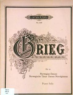 GRIEG. Norwegian Dances. Edition Peters.