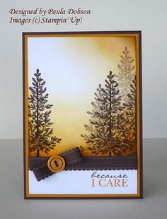 "By Paula Dobson. Uses stamp from ""Lovely as a Tree"" by Stampin' Up."