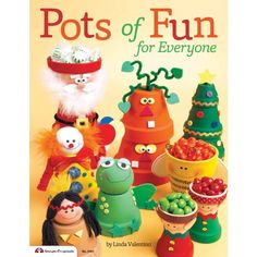 Pots of Fun for Everyone (Design Originals) by Linda Valentino I'd like to make a very large Christmas tree for outside. I like the Santa too. Flower Pot Art, Clay Flower Pots, Flower Pot Crafts, Painted Flower Pots, Painted Pots, Clay Pots, Clay Pot Projects, Clay Pot Crafts, Diy Clay