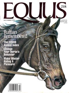 Scan of December 1995 Equus Magazine cover - Ruffian Remembered. The greatest race mare ever. All The Pretty Horses, Beautiful Horses, Horse Spirit Animal, Horse Behavior, The Great Race, Horse Anatomy, Sport Of Kings, Super Cute Animals, Thoroughbred Horse