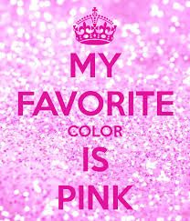 My Favorite Color Is Pink Another Original Poster Design Created With The Keep Calm O Matic This Or Create Your Own