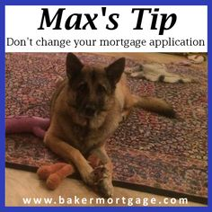 Max's (Our Mortgage Expert) Tip: Don't change your mortgage application.  Once you've started your mortgage application, don't start changing figures as it could mean the offer being reassessed. We know bank balances and things like that will change during the process, but don't be adding debt or moving money around in accounts if you don't have to.