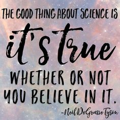 . . . . . . . #sciencenerd #nextgenscience #teach #teacher #education #teachersoftpt #tpt #teacherspayteachers #middleschoolscience #iteachscience #iteachmiddleschool #scienceteacher #teachersofinstagram #sciencequotes #neildegrassety Science Quotes, Teacher Education, Middle School Science, Cannon, Favorite Quotes, Knowledge, Teaching, Classroom Decor, Instagram