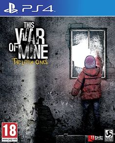 From 7.50:This War Of Mine: The Little Ones (ps4)