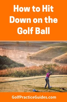 How to hit down on the golf ball. Learn these golf swing tips for beginners Golf Swing Analyzer, Golfball, Volleyball Tips, Golf Score, Golf Putting Tips, Golf Practice, Golf Chipping, Golf Videos, Golf Instruction