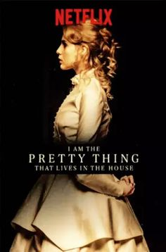 I Am the Pretty Thing That Lives in the House (2016)  A young nurse takes care of elderly author who lives in a haunted house.