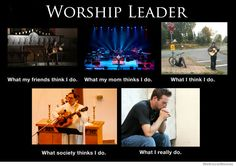 Worship Leader now and future:) all for Christ